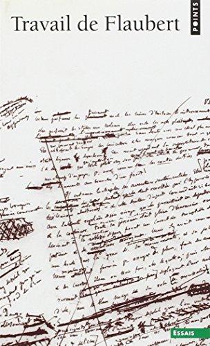Travail de Flaubert (Points) (French Edition): Collectif