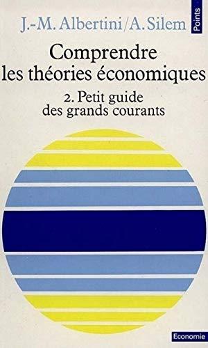 Comprendre les théories économiques, tome 2: Ahmed Silem, Jean-Marie