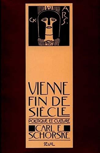 9782020066259: Vienne fin de siecle - politique et culture (Essais littéraires (H.C.))