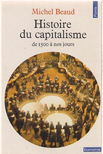 9782020066969: Histoire du capitalisme (De 1500 à nos jours)