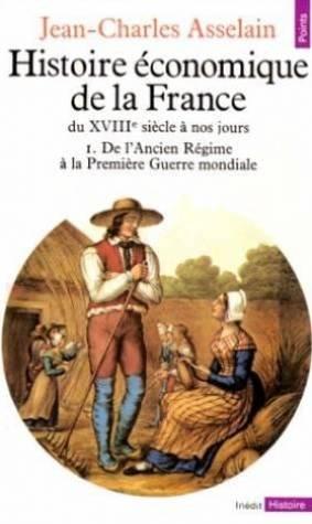 9782020067300: Histoire économique de la France du XVIIIe siècle à nos jours