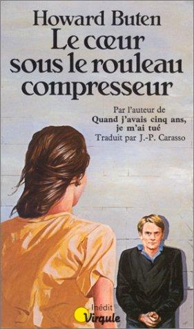 9782020067362: Le Coeur sous le rouleau compresseur