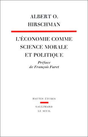 L'économie comme science morale et politique (2020068230) by Albert O Hirschman