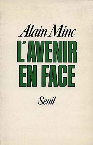 L'AVENIR EN FACE: MINC, ALAIN