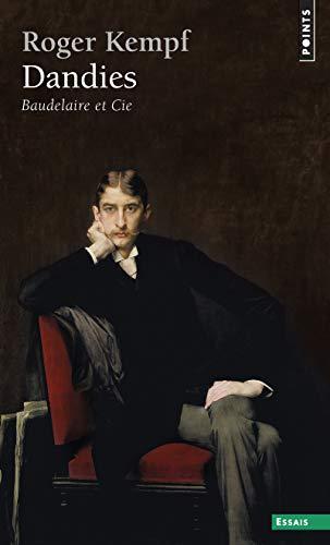 9782020069076: Dandies. Baudelaire et Cie