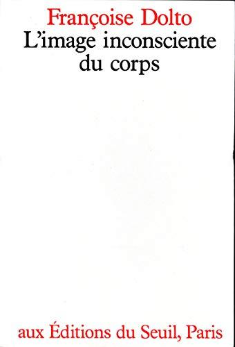 9782020069298: L'image inconsciente du corps