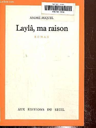 9782020069601: Laylâ, ma raison: Roman (French Edition)