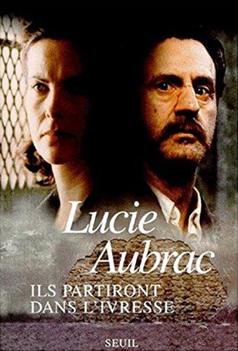 9782020069700: Ils partiront dans l'ivresse: Lyon, mai 43, Londres, février 44 (French Edition)