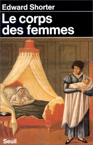 9782020069717: Le corps des femmes (Histoire)