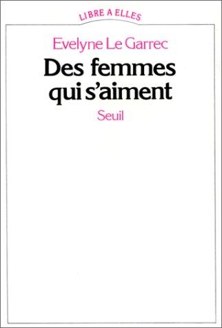 9782020069724: Des femmes qui s'aiment