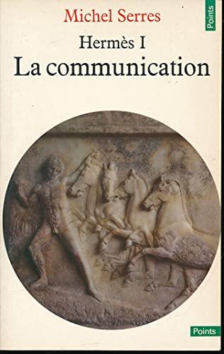 9782020085151: Hermes I: La Communication