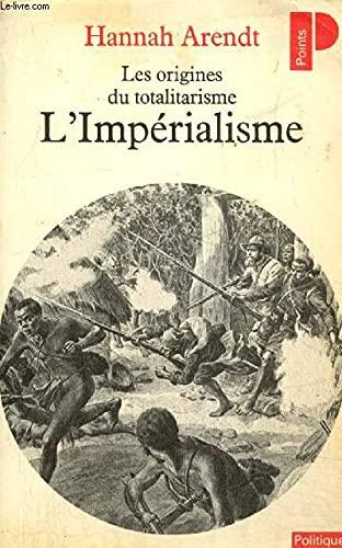 9782020085212: Les origines du totalitarisme : Tome 2, L'Imp�rialisme