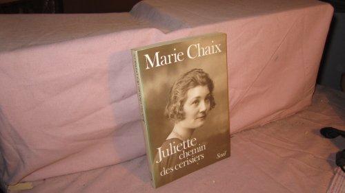 9782020086004: Juliette, chemin des cerisiers: Récit (French Edition)