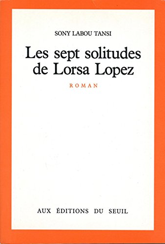 9782020086257: Les sept solitudes de Lorsa Lopez: Roman (French Edition)