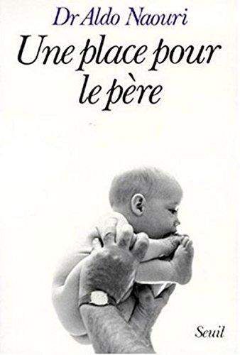 9782020086363: Une place pour le père (French Edition)