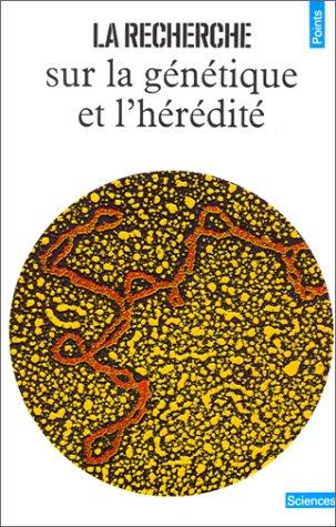 Recherche Sur La G'N'tique Et L'H'r'dit'(la) (English and French ...
