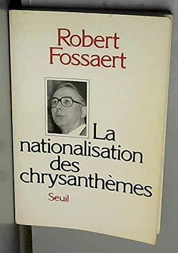 La nationalisation des chrysanthèmes: Robert Fossaert