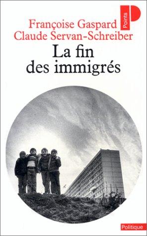9782020087223: La fin des immigrés