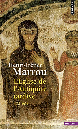 9782020087476: Eglise de L'Antiquit' Tardive (303-604)(L') (English and French Edition)