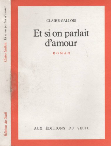 9782020088893: Et si on parlait d'amour