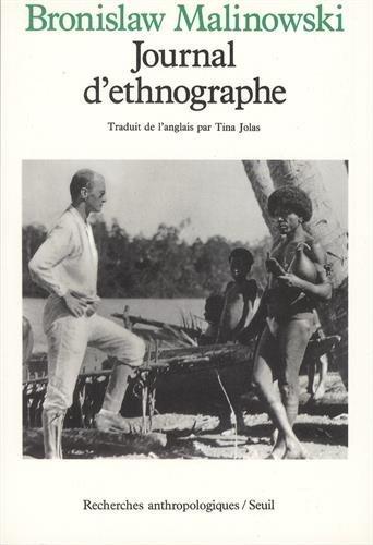 Journal d'ethnographe. Traduit de l'anglais par Tina Jolas. Avec une préface de ...