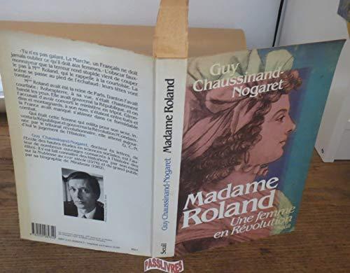 9782020089340: Madame Roland: Une femme en révolution (French Edition)