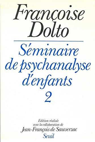9782020089807: SEMINAIRE DE PSYCHANALYSE D'ENFANTS. Tome 2