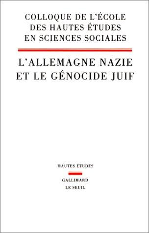 9782020089852: L'Allemagne nazie et le g�nocide juif : [actes du] colloque...