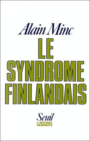 LE SYNDROME FINLANDAIS: MINC, ALAIN