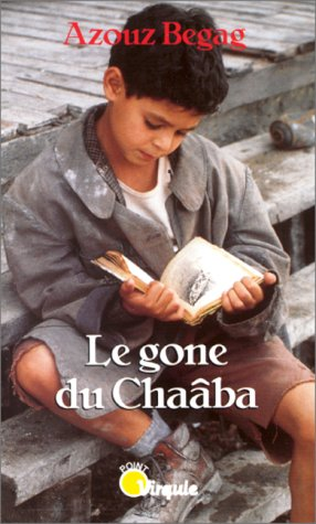 9782020090506: Le Gone du Chaaba (Points Virgule)