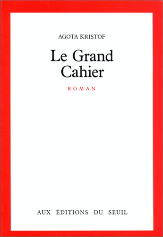 9782020090797: Le grand cahier: Roman (French Edition)