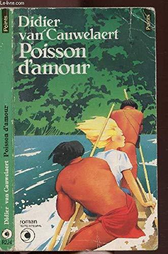 9782020090957: Poisson d'amour: Roman