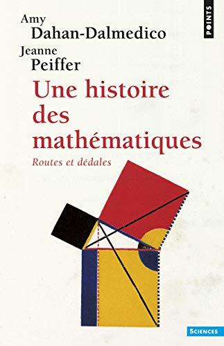 9782020091381: Une Histoire Des Math'matiques . Routes Et D'Dales (English and French Edition)