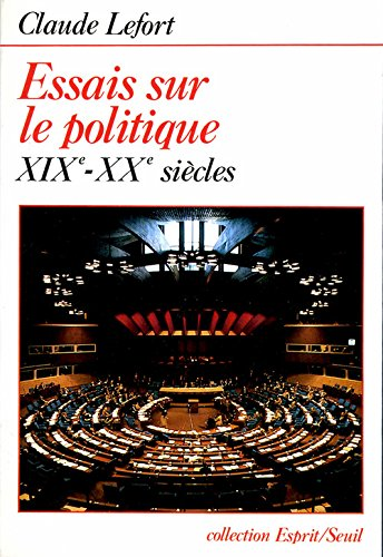 9782020091749: Essais sur le politique : Xixe-xxe siècles (Esprit)