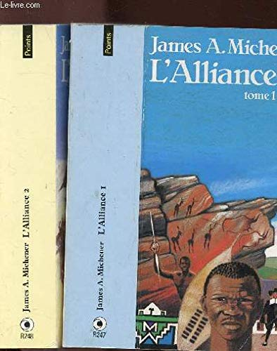 L'ALLIANCE - 2 VOLUMES - TOMES I+II: MICHENER JAMES A.