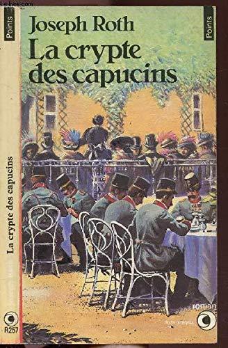 Le crypte des capucins / roman: Roth Joseph
