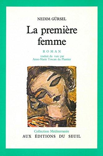 9782020093422: La Premiere Femme - Roman