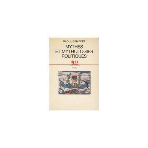 9782020093484: Mythes et mythologies politiques