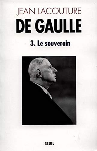 9782020093514: De Gaulle, tome 3 : Le Souverain