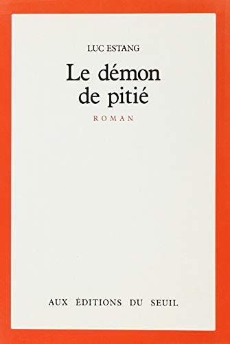 9782020094269: Le démon de pitié: Roman (French Edition)