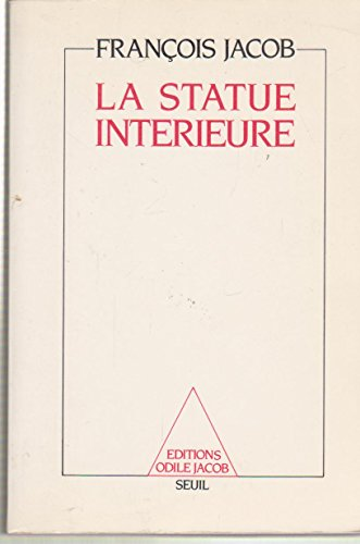 La statue interieure (French Edition): Jacob, Francois