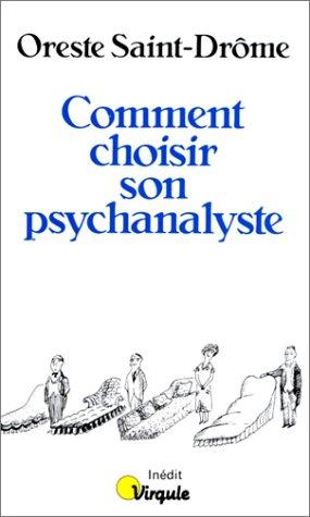 9782020094498: Comment choisir son psychanalyste