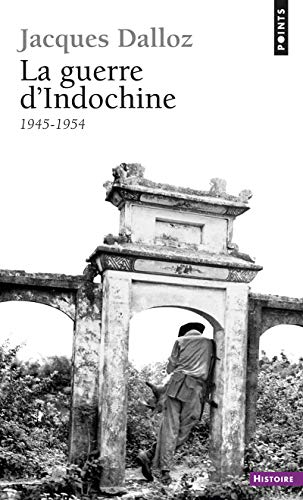 9782020094832: La Guerre D'indochine 1945-1954 (Collection Points. Série Histoire) (French Edition)