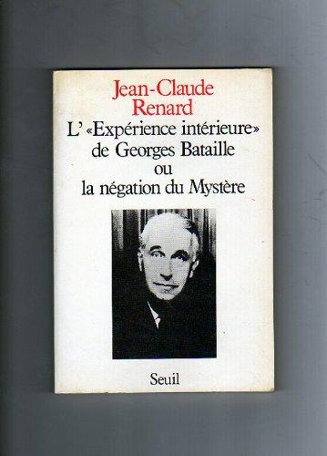 9782020095235: L'exp�rience int�rieure de Georges Bataille ou la n�gation du myst�re