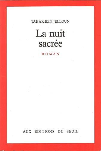 9782020097161: La nuit sacrée: Roman (French Edition)