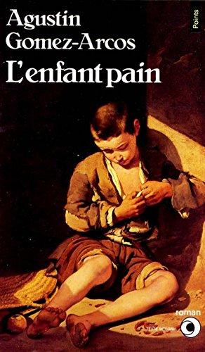 9782020097307: L'Enfant pain