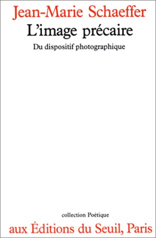 9782020097574: L'image précaire: Du dispositif photographique (Collection Poétique) (French Edition)