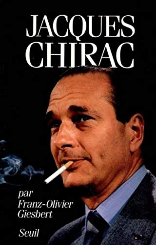 Jacques Chirac (French Edition): Giesbert, Franz-Olivier