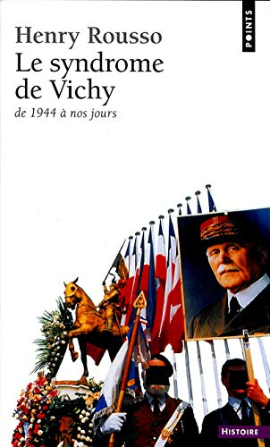 9782020097727: Le syndrome de Vichy: 1944-198-- (XXe siecle) (French Edition)