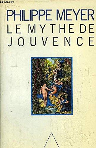 9782020098090: Le mythe de Jouvence